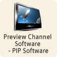 Preview Channel Software - PIP Software
